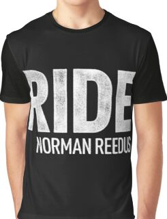 ride norman  Graphic T-Shirt