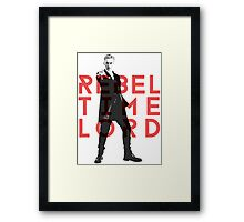 Rebel Time Lord Framed Print