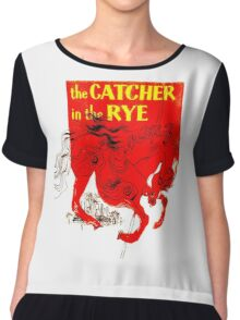 For the Holden Caulfield in all of us Chiffon Top