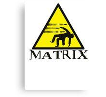 Warning Matrix bullet hazard Canvas Print