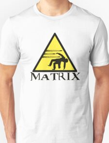 Warning Matrix bullet hazard T-Shirt