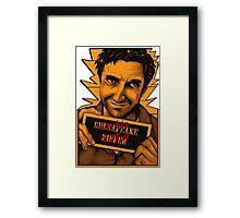 Chilton- I'm his patsy Framed Print