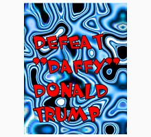 "Defeat ""Daffy"" Donald Trump Unisex T-Shirt"