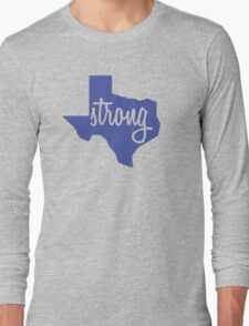 Dallas stay Strong Long Sleeve T-Shirt