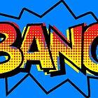 BANG! Comic Onomatopoeia  by GTdesigns