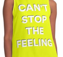 Cant stop the feeling Contrast Tank