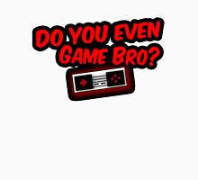 Do You Even Game Bro? RED INVERT Unisex T-Shirt