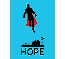 Superman is Hope Photographic Print