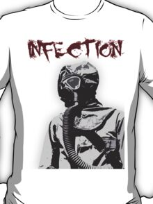 Infection T-Shirt