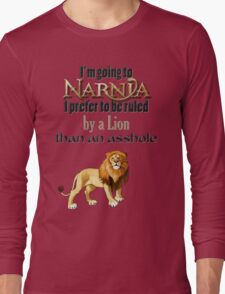 I'm going to Narnia Long Sleeve T-Shirt