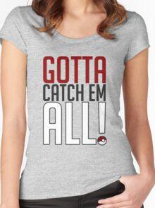 Gotta Catch Em All GOgear! Women's Fitted Scoop T-Shirt