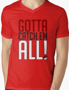 Gotta Catch Em All GOgear! Mens V-Neck T-Shirt