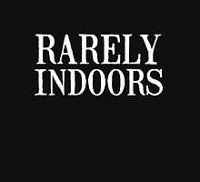 Rarely indoors Unisex T-Shirt