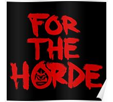 For The Horde Poster