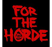 For The Horde Photographic Print