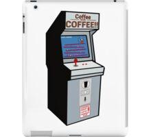 Coffee or COFFEE!! (Insert coffee to play) iPad Case/Skin