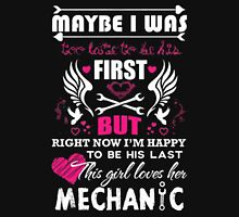 May be I was too late to be his first but right now I'm happy to be his last - T-shirts & Hoodies Womens Fitted T-Shirt