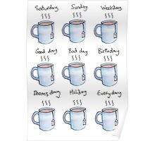 Drink Tea Everyday Poster