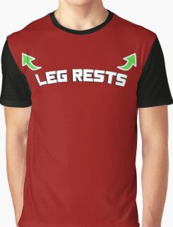 Leg rests - with two arrows (funny shirt) Graphic T-Shirt
