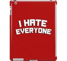 I hate everyone iPad Case/Skin