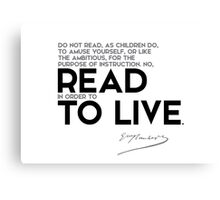 read in order to live - gustave flaubert Canvas Print