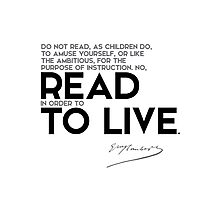 read in order to live - gustave flaubert Photographic Print