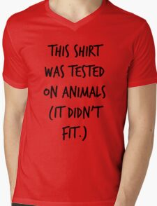 This Shirt Was Tested On Animals (It Didn't Fit) Mens V-Neck T-Shirt
