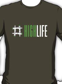 High Life T-Shirt