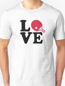 Ping Pong table tennis love T-Shirt