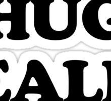 Hug Dealer Funny Quote Sticker