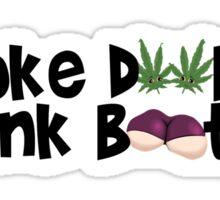 Smoke Doobies, Spank Booties. Sticker