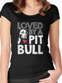 LOVED BY A PIT BULL Women's Fitted Scoop T-Shirt