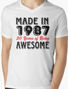 Made in 1987 30 years of being awesome Mens V-Neck T-Shirt