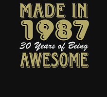Made in 1987 30 years of being awesome Unisex T-Shirt