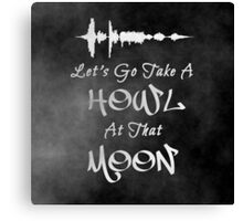 Howl At That Moon Canvas Print