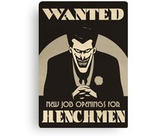 Wanted- Henchmen Poster Canvas Print