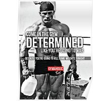 Come In The Gym Determined Poster