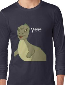 Yee [dinosaur maym :^)] (version 1, video quality, white text) Long Sleeve T-Shirt