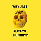 Why Am I Always Hungry? by Mark Wade