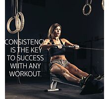 Consistency Is Key To Success Photographic Print