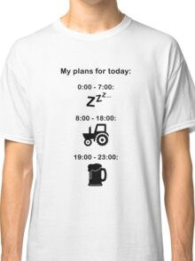 Plans for today - Black text Classic T-Shirt