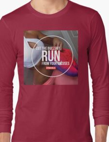Run From Your Excuses Long Sleeve T-Shirt