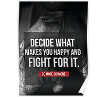Decide What Makes You Happy Poster