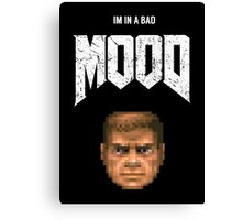 Bad MOOD Canvas Print