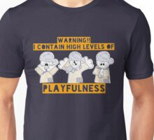 High Level Of Playfulness Unisex T-Shirt