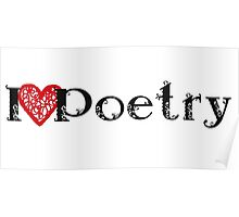 I Love Poetry Poster
