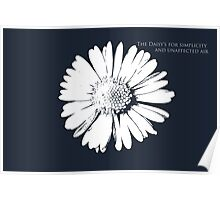 The Daisy quote Poster