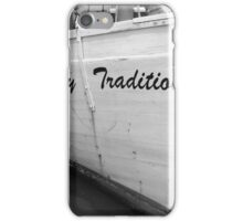 Family Tradition.... iPhone Case/Skin
