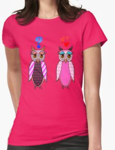 Owls love or what? Womens Fitted T-Shirt