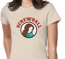 Screwball Womens Fitted T-Shirt